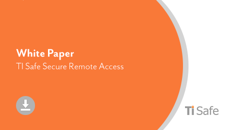 Documento Técnico (TI Safe) – TI Safe Secure Remote Access