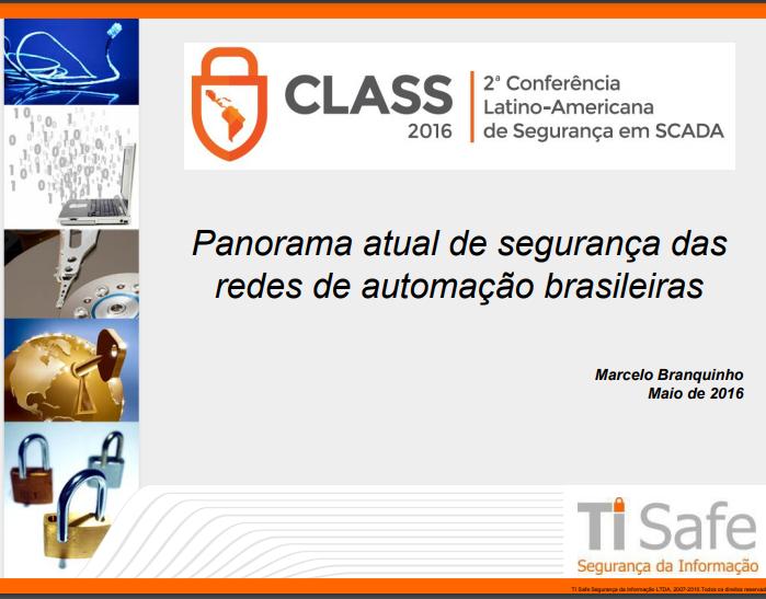 Palestra CLASS (2016) – Marcelo Branquinho (TI Safe)