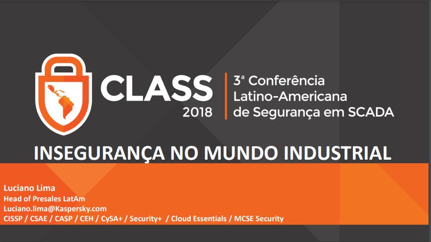 Palestra CLASS (2018) – Luciano Lima (Kaspersky)