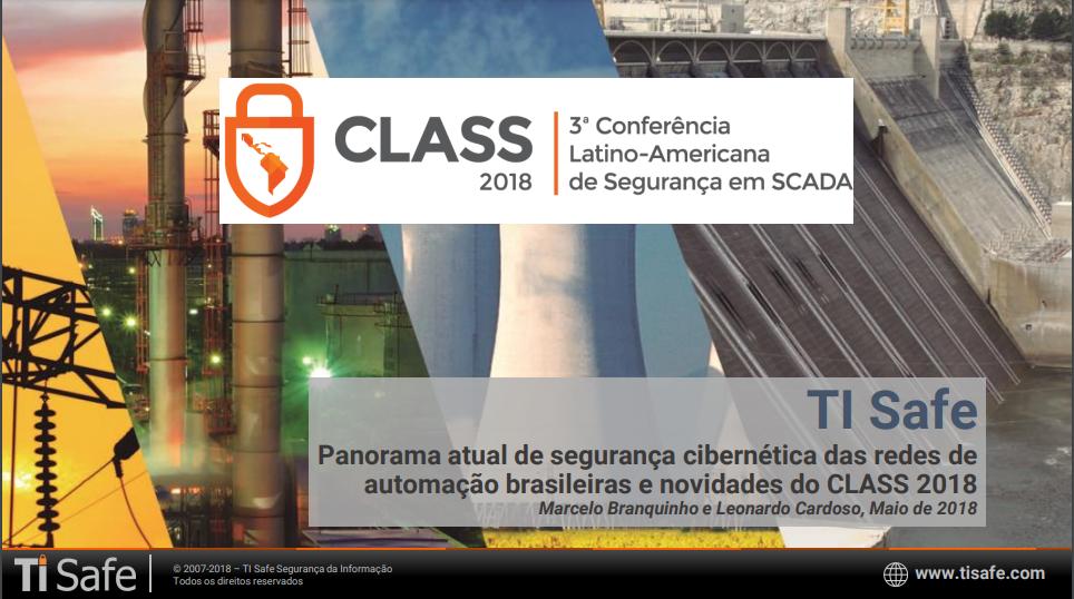Palestra CLASS (2018) – Marcelo Branquinho e Leonardo Cardoso (TI Safe)