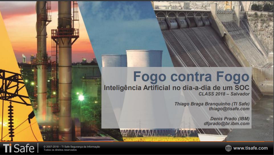 Palestra CLASS (2018) – Thiago Branquinho (TI Safe)