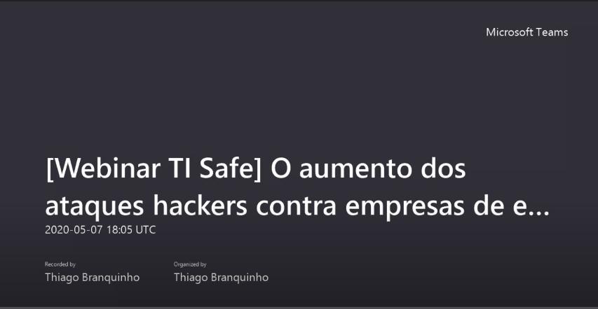 (Webinar) O aumento dos ataques hackers contra empresas de energia no Brasil na pandemia
